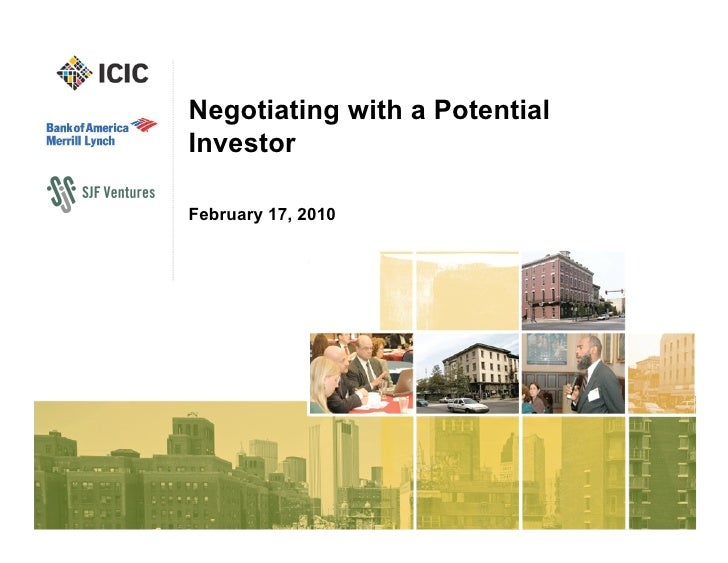 Negotiating with a PotentialInvestorFebruary 17, 2010