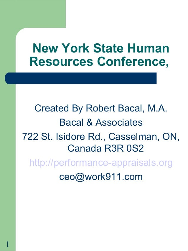 1New York State HumanResources Conference,Created By Robert Bacal, M.A.Bacal & Associates722 St. Isidore Rd., Casselman, O...