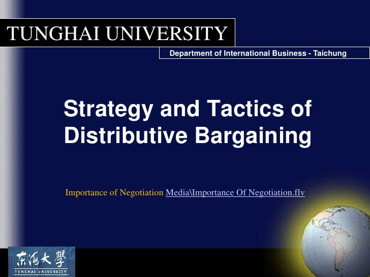 Strategy and Tactics of Distributive Bargaining<br />Importance of Negotiation MediaImportance Of Negotiation.flv<br />