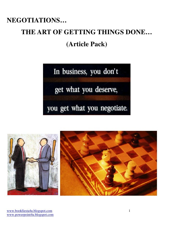 NEGOTIATIONS…        THE ART OF GETTING THINGS DONE…                                (Article Pack)www.bookfiesta4u.blogspo...