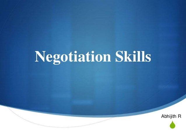 Negotiation Skills  Abhijith R  S
