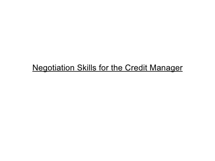 Negotiation Skills for the Credit Manager