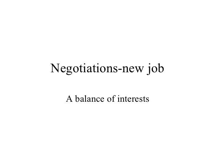 Negotiations-new job A balance of interests