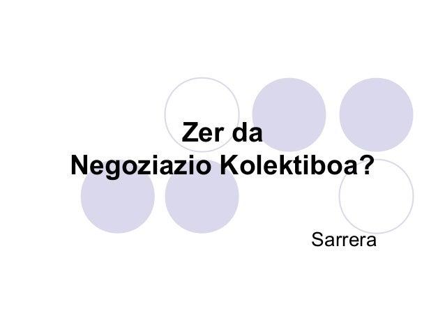 Zer da Negoziazio kolektiboa Sarrera