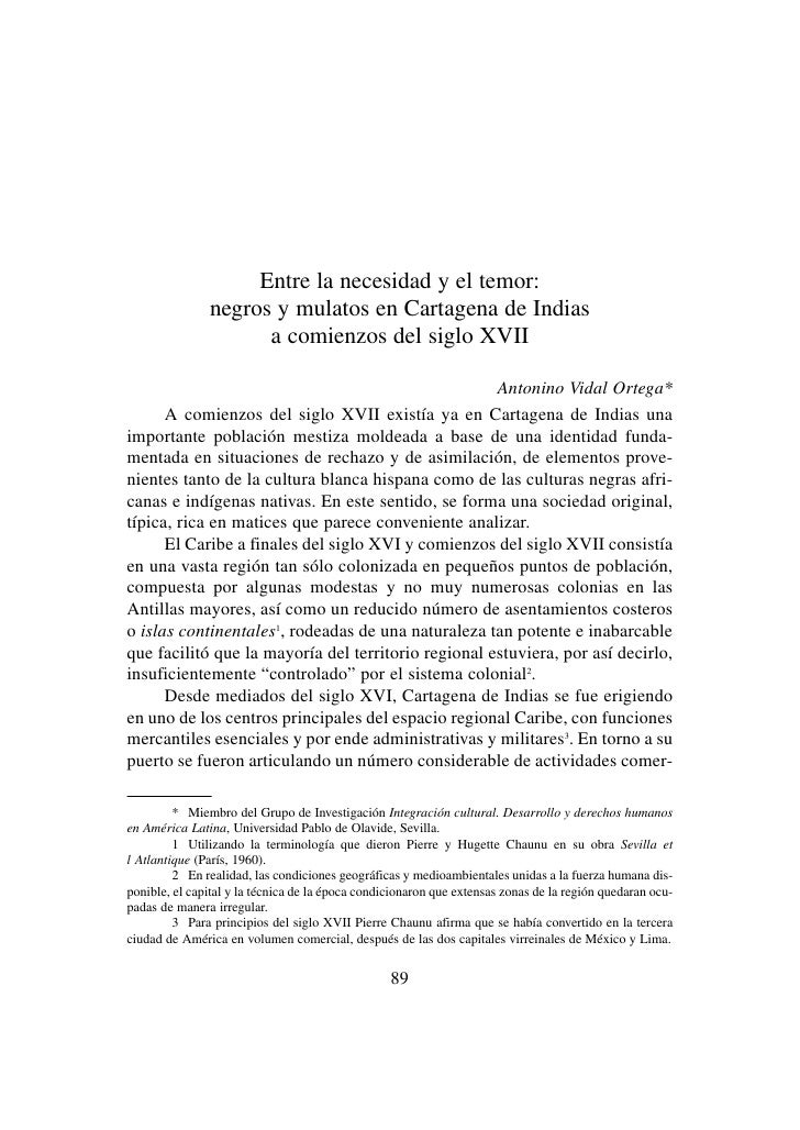 Entre la necesidad y el temor:               negros y mulatos en Cartagena de Indias                     a comienzos del s...