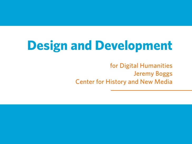 Design and Development Process for Digital Humanities