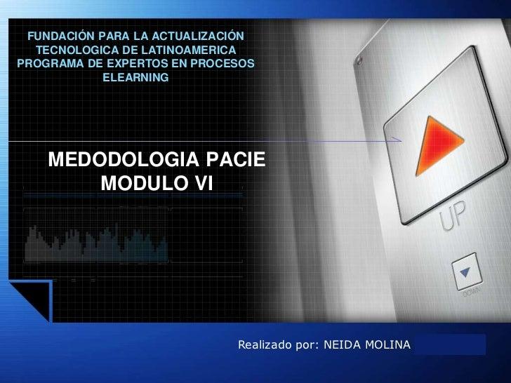 FUNDACIÓN PARA LA ACTUALIZACIÓN  TECNOLOGICA DE LATINOAMERICAPROGRAMA DE EXPERTOS EN PROCESOS            ELEARNING    MEDO...