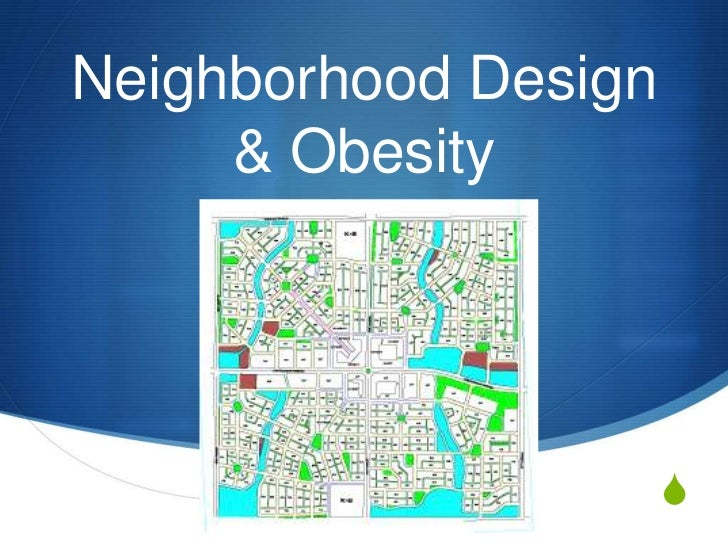 Neighborhood design and obesity