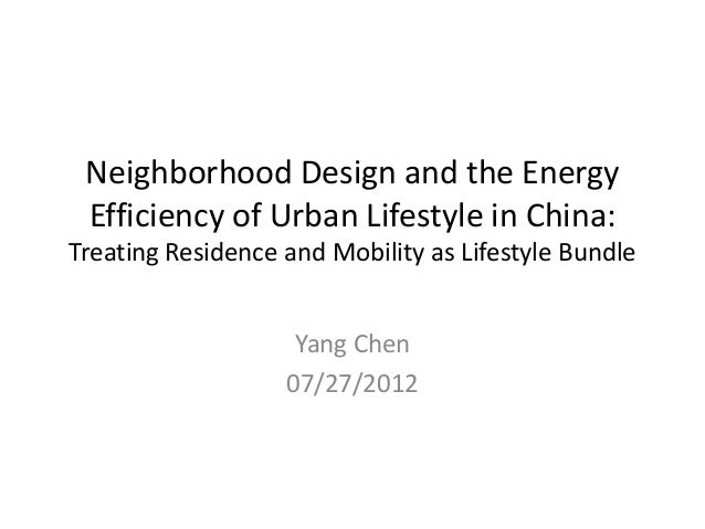 Neighborhood Design and Energy Efficient Lifestyle in China: Treating Residence and Mobility as Lifestyle Bundle