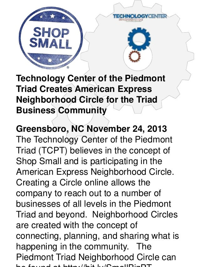 Technology Center of the Piedmont Triad Creates American Express Neighborhood Circle for the Triad Business Community Gree...