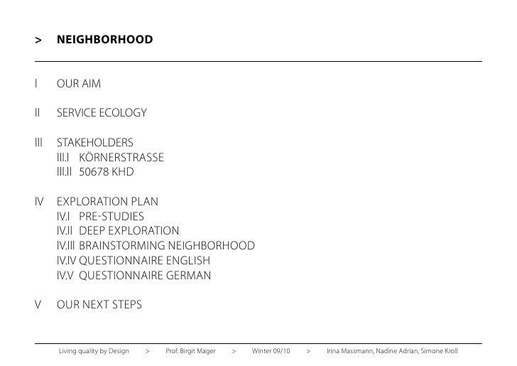 >     neighborhood   l     OUR AIM  ll    SERVICE ECOLOGY  lll   STAKEHOLDERS       lll.l KöRnERSTRASSE       lll.ll 50678...