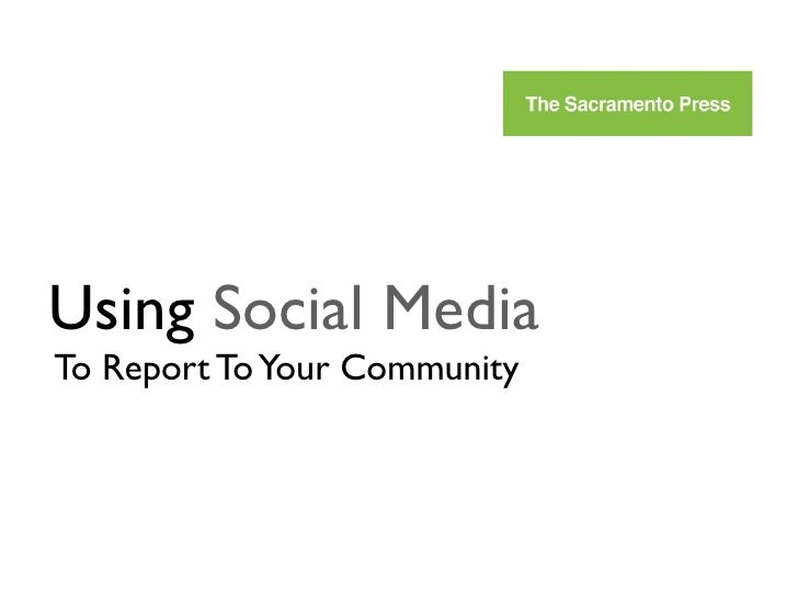 Using Social Media To Report To Your Community