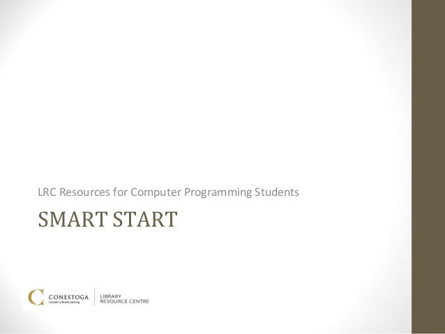 LRC Resources for Computer Programming StudentsSMART START
