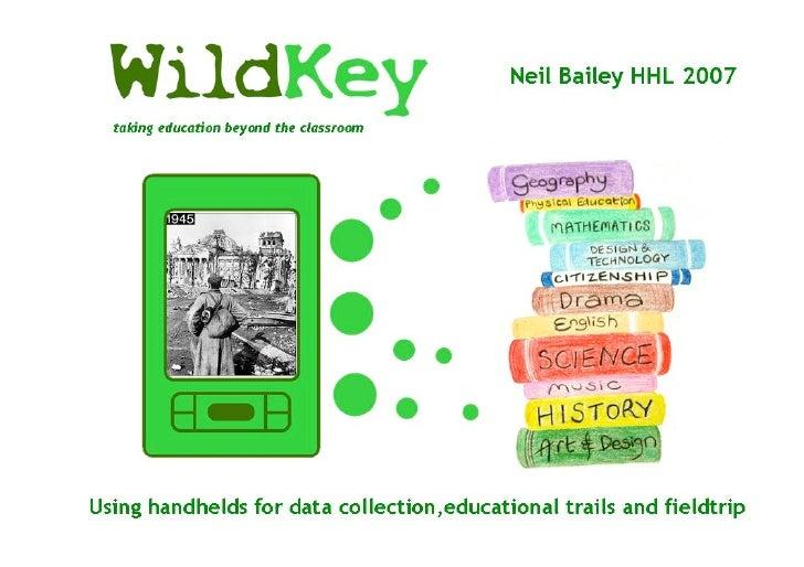 Neil Bailey, Wildkey