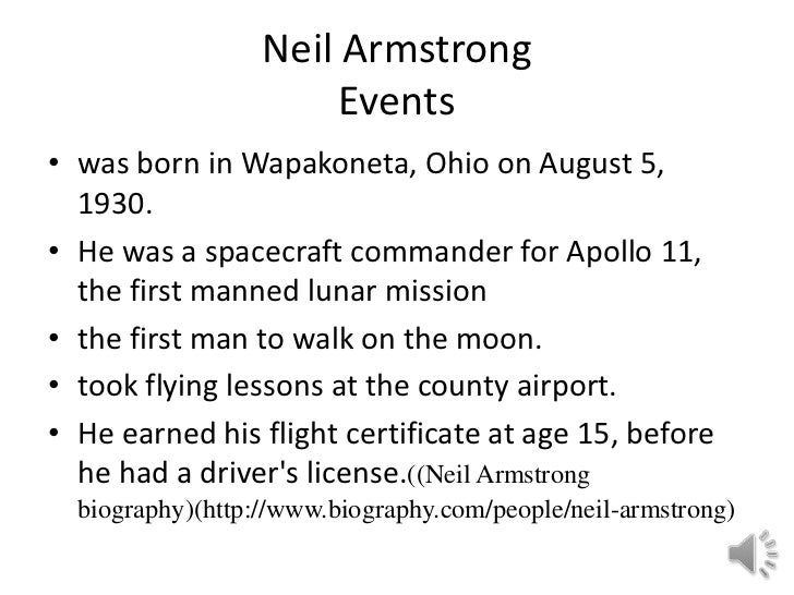a biography of neil armstrong an american astronaut Neil armstrong full name neil alden armstrong born august 5, 1930, in wapakoneta, ohio, us is an american astronaut and the first person to set foot on the moon neil alden armstrong was the son of stephen koenig armstrong and viola louise engel his father was an auditor for the ohio state .
