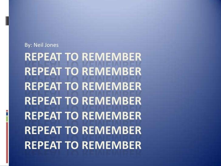 Neil Jones Brain Research Repeat To Remember