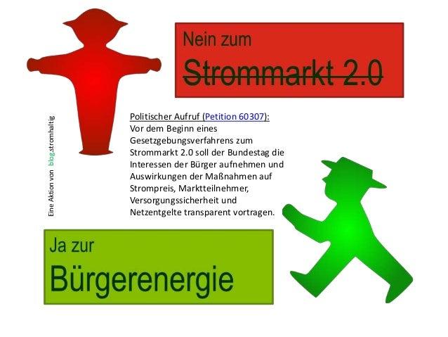 EineAktionvonblog.stromhaltig Politischer Aufruf (Petition 60307): Vor dem Beginn eines Gesetzgebungsverfahrens zum Stromm...