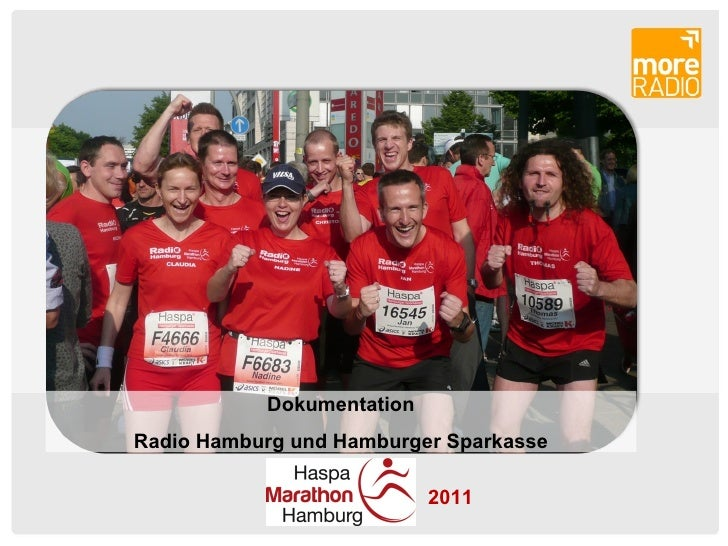 DokumentationRadio Hamburg und Hamburger Sparkasse                           2011