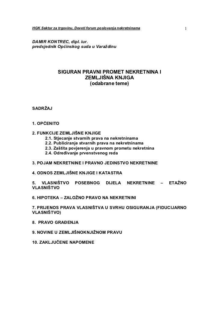 HGK Sektor za trgovinu, Deveti forum poslovanja nekretninama              1DAMIR KONTREC, dipl. iur.predsjednik Općinskog ...