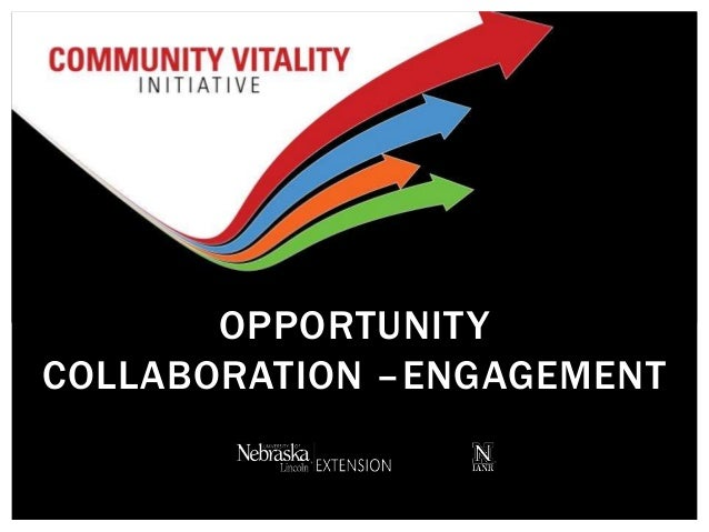 NCompass Live: Opportunity - Collaboration - Engagement: UNL Extension's Community Vitality Initiative