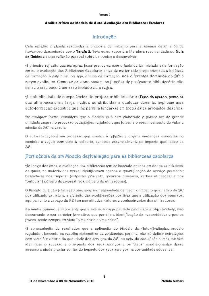 Forum 2           Análise crítica ao Modelo de Auto-Avaliação das Bibliotecas Escolares                                   ...
