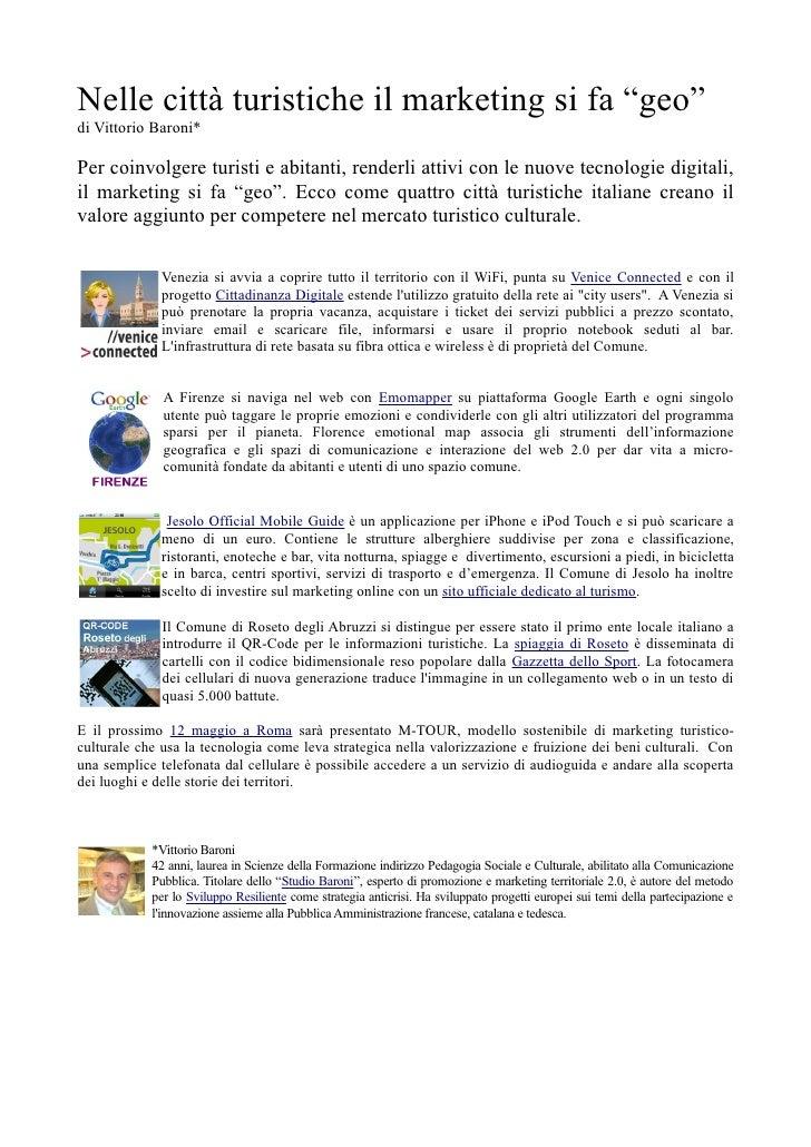 """Nelle città turistiche il marketing si fa """"geo"""" di Vittorio Baroni*  Per coinvolgere turisti e abitanti, renderli attivi c..."""