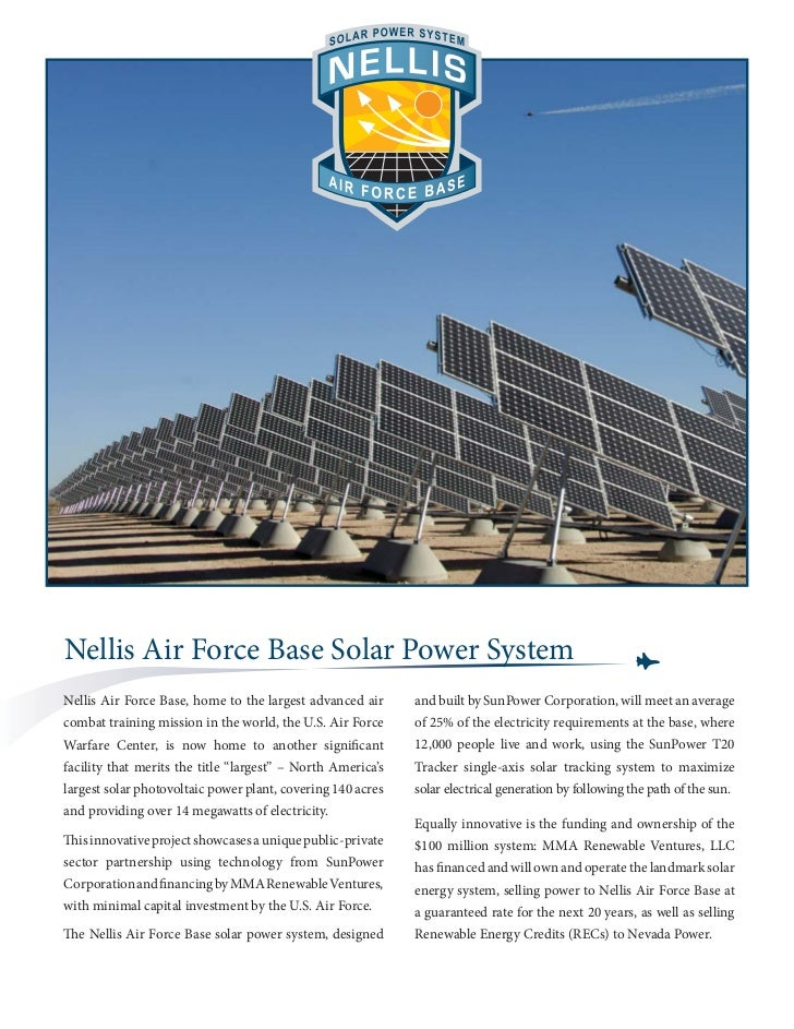 Nellis Air Force Base Solar Power SystemNellis Air Force Base, home to the largest advanced air      and built by SunPower...