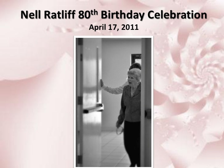 Mom's 80th Birthday Celebration, April 17, 2011