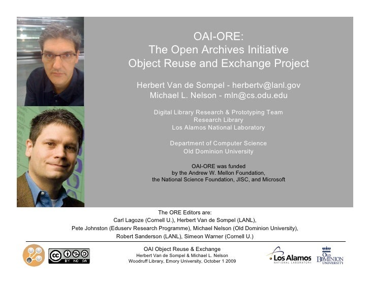 OAI-ORE:  The Open Archives Initiative  Object Reuse and Exchange Project