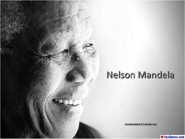 Nelson MandelaNelson Mandela AVANZAMENTO MANUALEAVANZAMENTO MANUALE