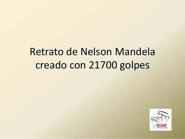 Retrato de Nelson Mandela creado con 21700 golpes