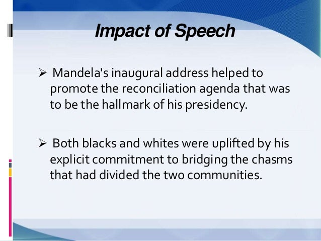 nelson mandela speech analysis Analysis of interpersonal metafunction in public speeches: a case study of nelson mandela's presidential inauguration speech speech of nelson mandela.