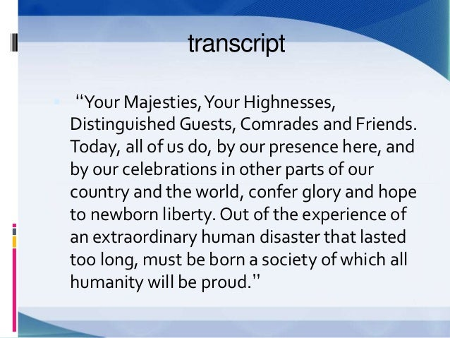glory and hope by nelson mandela analysis essay Nelson mandela's inaugural address from wikisource jump to navigation jump to search inaugural address (1994)  confer glory and hope to newborn liberty.