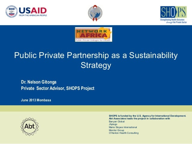 Private Public Partnerships (PPPs) for  Sustainability