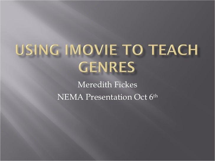 Using iMovie to teach Genres
