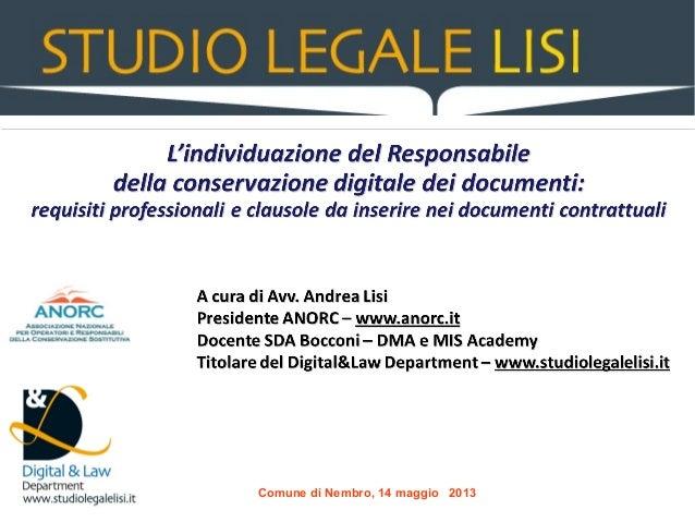 Il ruolo del Responsabile della conservazione digitale dei documenti: professionalità necessaria e modelli organizzativi da seguire - Andrea Lisi