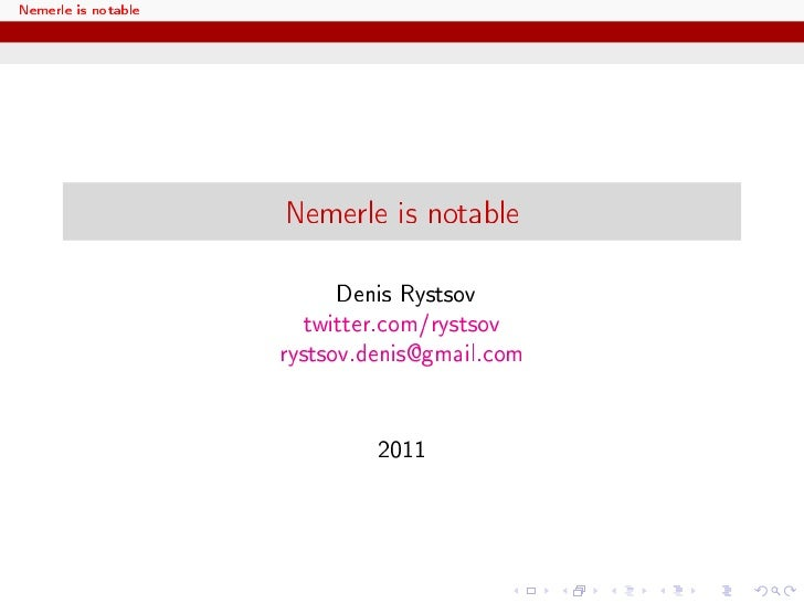 Nemerle is notable                     Nemerle is notable                           Denis Rystsov                        t...