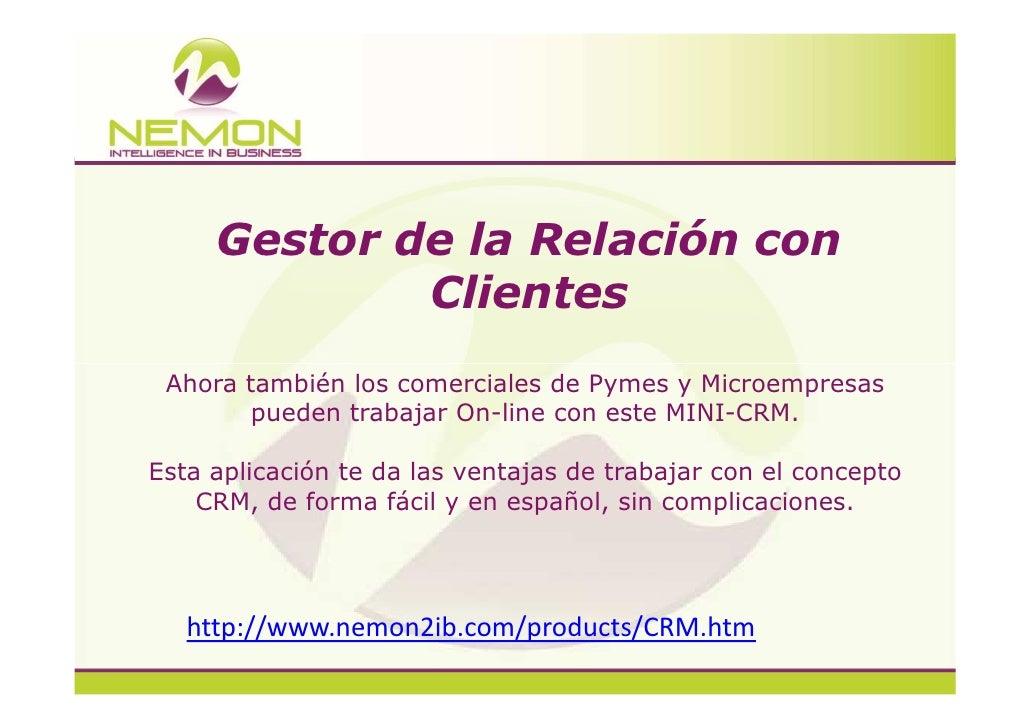 Gestor de la Relación con             Clientes Ahora también los comerciales de Pymes y Microempresas        pueden trabaj...