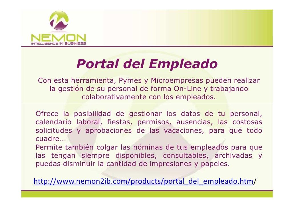 Portal del Empleado Con esta herramienta, Pymes y Microempresas pueden realizar    la gestión de su personal de forma On-L...