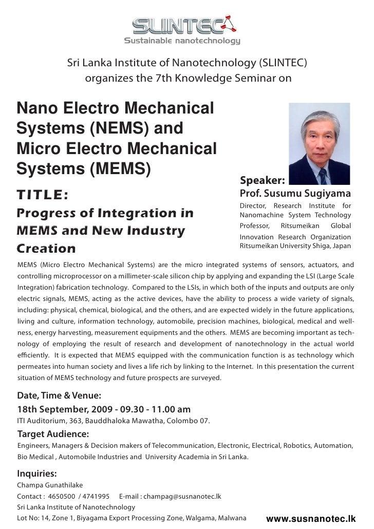 Sri Lanka Institute of Nanotechnology (SLINTEC)                     organizes the 7th Knowledge Seminar on  Nano Electro M...
