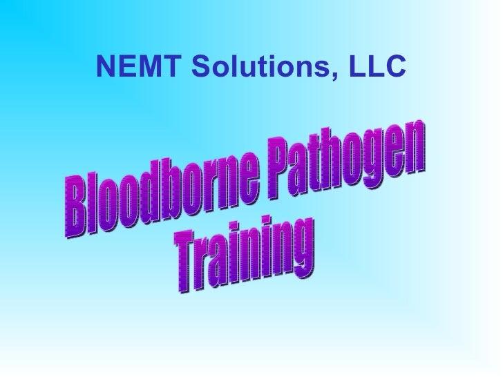 Nemt solutions bloodborne pathogen training 2.4.08