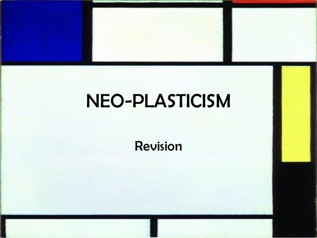 NEO-PLASTICISM Revision