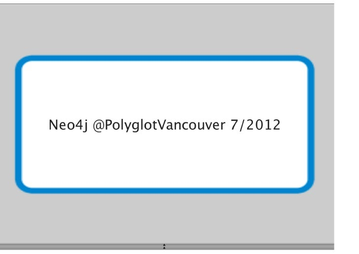 Neo4j at @PolyglotVancouver