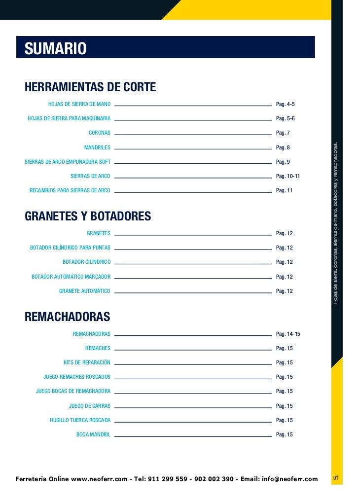 SUMARIO  HERRAMIENTAS DE CORTE          HOJAS DE SIERRA DE MANO                                              Pag. 4-5   HO...