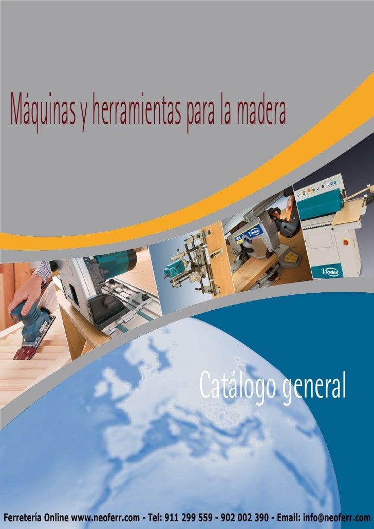 Máquinas y herramientas para la madera                                                Catálogo generalFerretería Online ww...