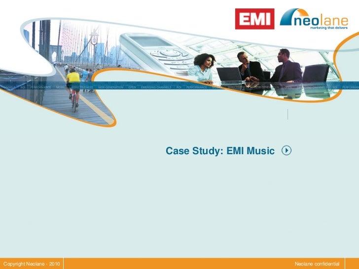 Case Study: EMI Music     Copyright Neolane - 2010                           Neolane confidential