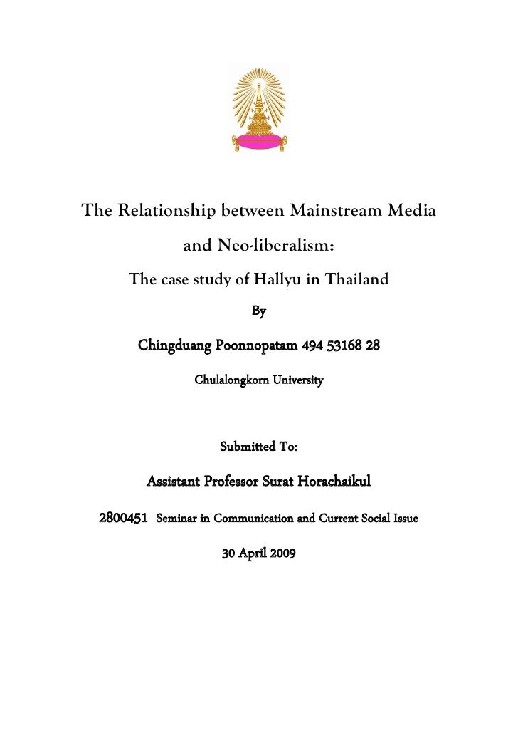 The Relationship between Mainstream Media                  and Neo-liberalism:        The case study of Hallyu in Thailand...