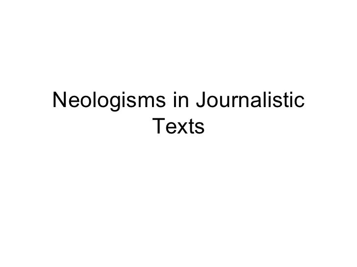 Neologisms in journalistic texts