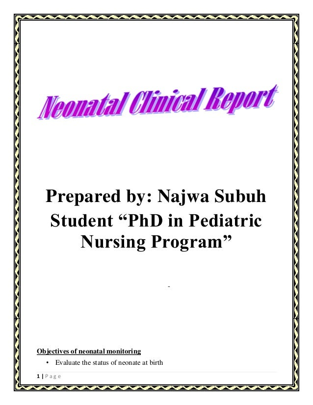 1 | P a g e Objectives of neonatal monitoring • Evaluate the status of neonate at birth - Prepared by: Najwa Subuh Student...