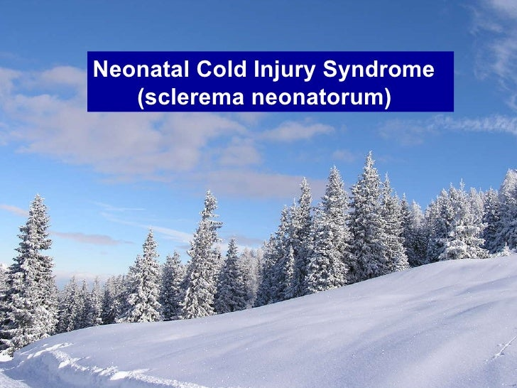 Neonatal cold injury syndrome